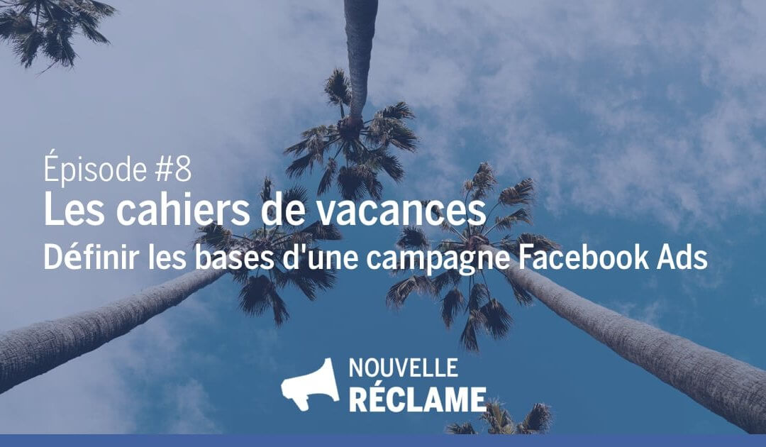 3 questions essentielles à se poser avant de se lancer dans les Facebook Ads
