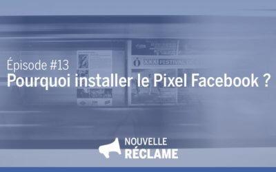 Pourquoi installer le pixel Facebook sur votre site web ?