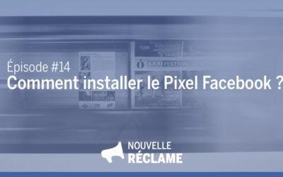 Comment installer le pixel Facebook sur votre site web ?